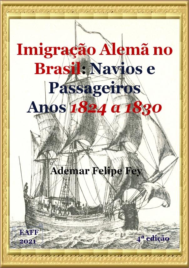 imig alem no Br Nav e Pass anos 1824 a 1830 4a edição CDA