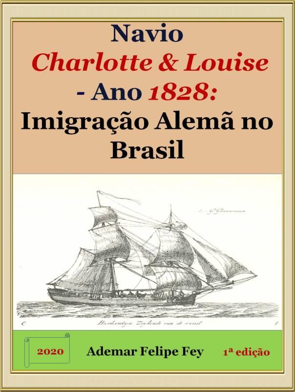 imigração brasil navio charlotte louise 1828 1a ed versao 2 normal