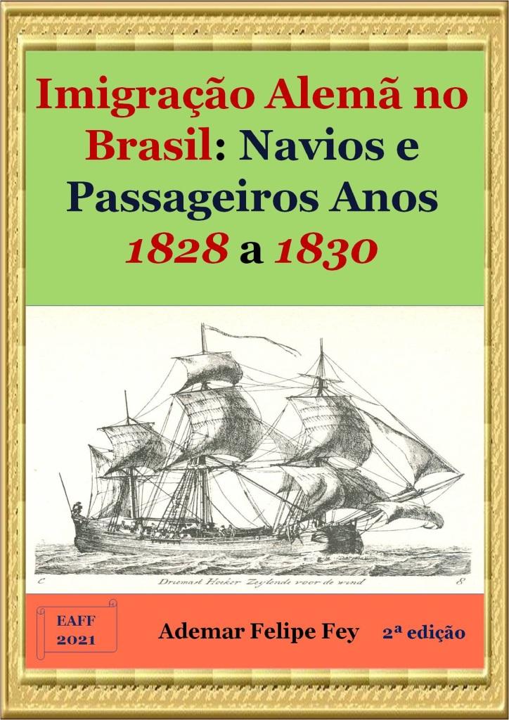 Esta imagem possuí um atributo alt vazio; O nome do arquivo é imig-alem-no-br-nav-e-pass-anos-1828-a-1830_2a-ed-cda.jpg